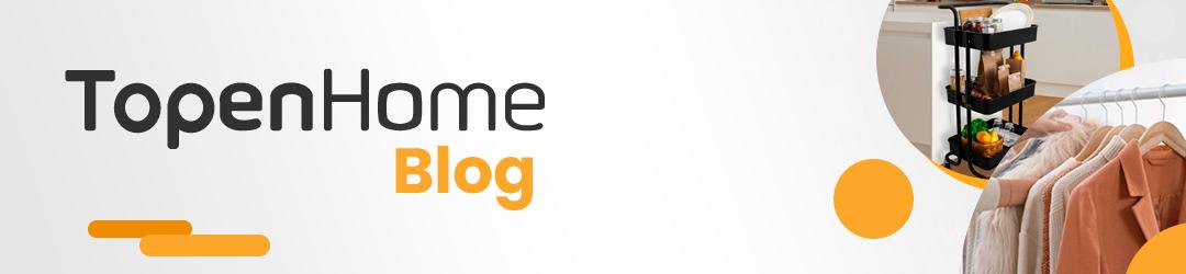 Topen Home Blog